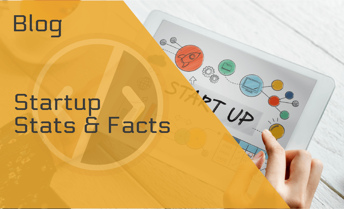 40 Staggering Startup Statistics Everyone Should Know in 2021