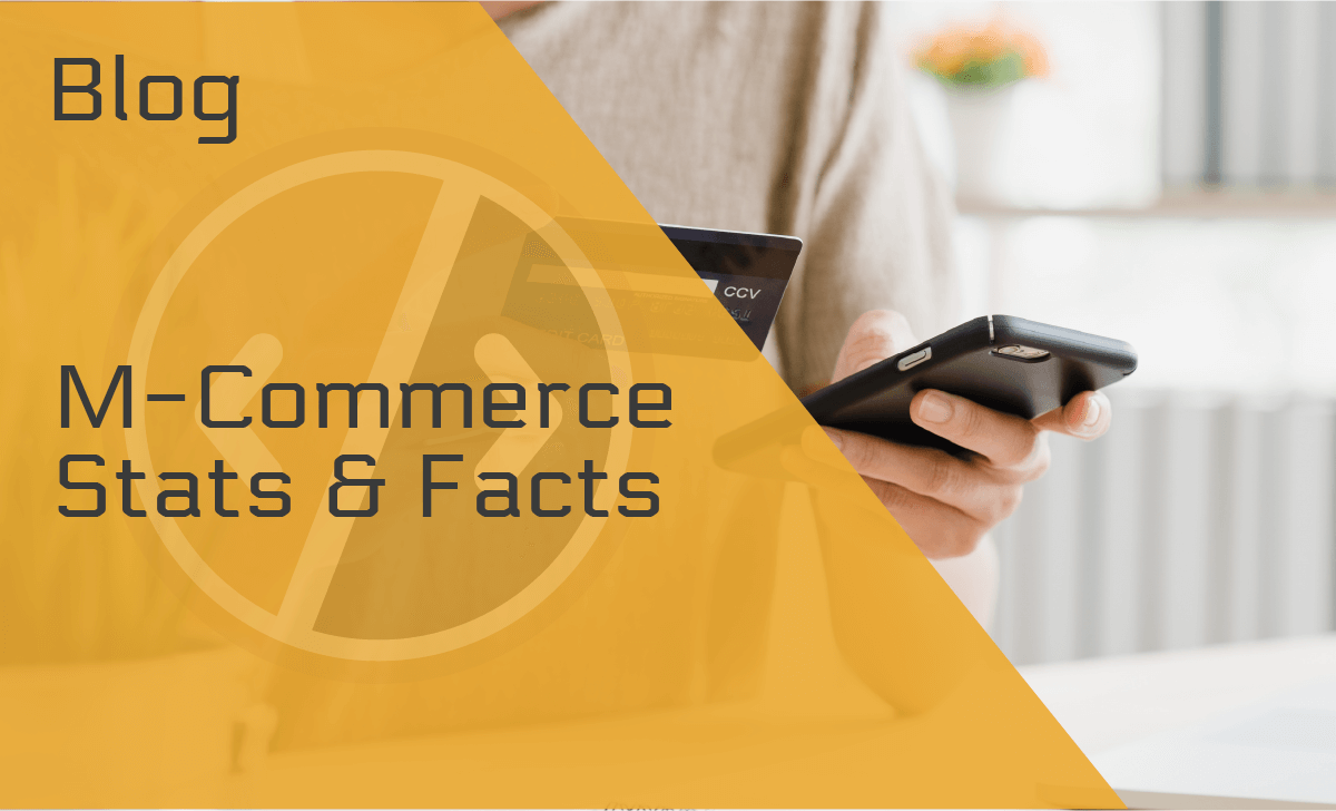 30 Jaw-Dropping M-Commerce Statistics & Facts for 2020