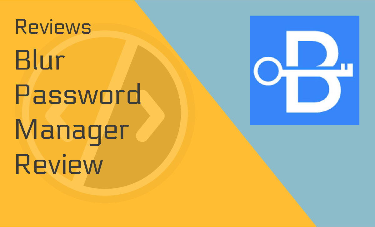 Blur Password Manager Review