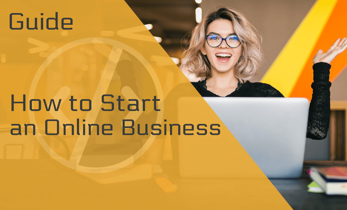 How to Start an Online Business: A Step-by-Step Guide