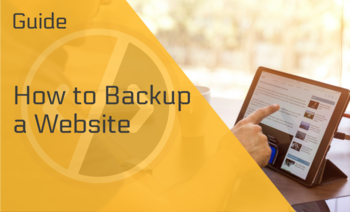 How to Backup a Website —  An Easy to Execute Guide