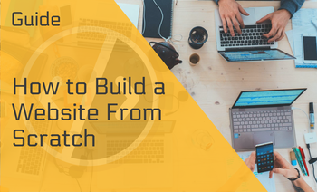 How to Build a Website From Scratch — All the Essentials