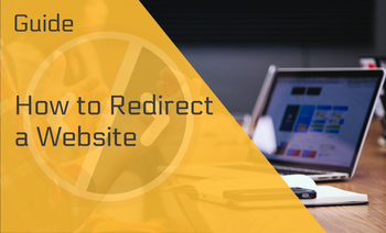 How to Redirect a Website — A Comprehensive Overview