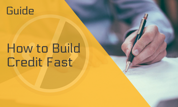 How to Build Credit Fast — 10 Proven Effective Ways